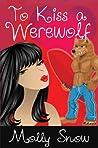 To Kiss a Werewolf