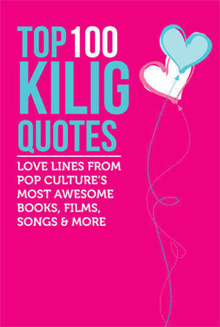 Top 100 Kilig Quotes: Love line\'s from Pop Culture\'s most ...