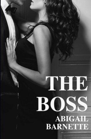 Abigail Barnette The Boss Series Books 1-7