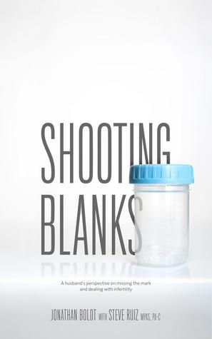 Shooting Blanks by Jonathan Boldt