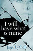 I Will Have What is Mine: The Lie of You