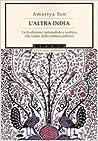 L'altra India: La tradizione razionalista e scettica alle radici della cultura indiana