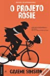 O Projeto Rosie by Graeme Simsion