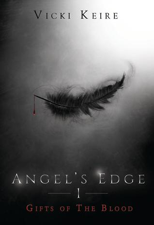 Gifts of the Blood (Angel's Edge, #1)