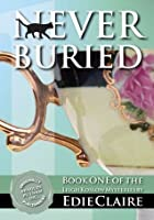 Never Buried (Leigh Koslow Mystery, #1)