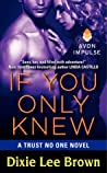 If You Only Knew (Trust No One, #3)