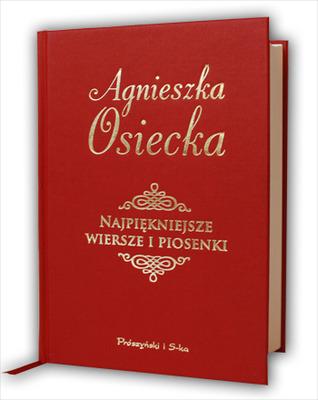 Najpiękniejsze Wiersze I Piosenki By Agnieszka Osiecka