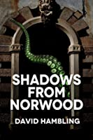 Shadows from Norwood