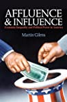 Affluence and Influence by Martin Gilens
