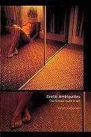 Erotic Ambiguities: The Female Nude in Art