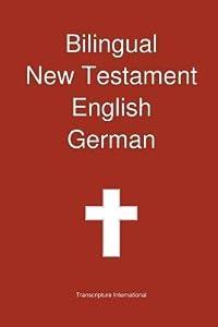 Bilingual New Testament, English - German