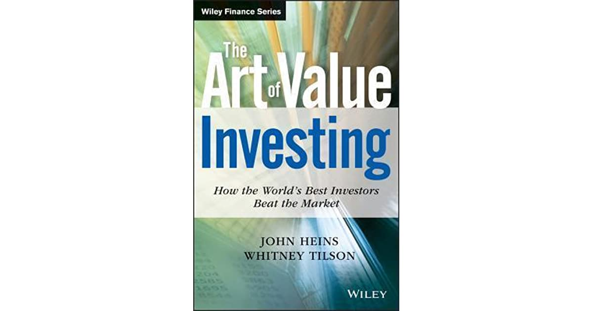 The art of value investing how the worlds best investors beat the art of value investing how the worlds best investors beat the market by john heins fandeluxe Choice Image