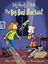 The Big Bad Blackout (Judy Moody & Stink #3)