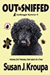 Out-Sniffed (Doodlebugged Mysteries, #2)
