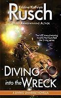 Diving into the Wreck: A Diving Universe Novella (Diving Universe, #0.1)