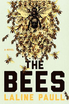 "Book cover of ""The Bees"" by Laline Paull"