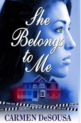 She Belongs To Me The Southern Collection 1 By Carmen Desousa