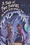 Read  [PDF] A Tale Of Two Fairies The Secret Of The Spider S Web For Free