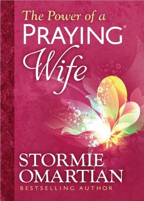 The Power of a Praying® Wife Deluxe Edition