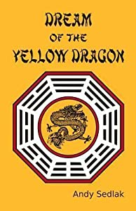 Dream of the Yellow Dragon