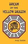 Dream of the Yellow Dragon