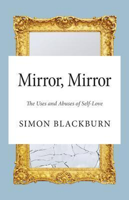 Mirror-Mirror-The-Uses-and-Abuses-of-Self-Love