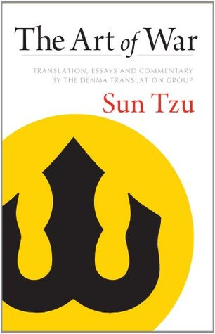 The Art of War: Translation, Essays, and Commentary by the Denma Translation Group (Shambhala Library)