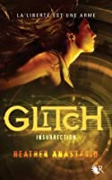 Insurrection (Glitch, #3)