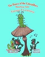 The Dance of the Caterpillars Bilingual Russian English