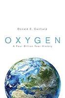 Oxygen: A Four Billion Year History: A Four Billion Year History