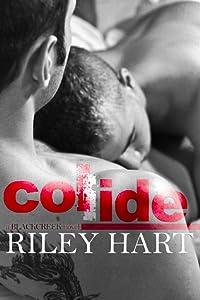 Collide (Blackcreek, #1)