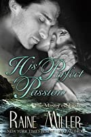 His Perfect Passion (Somerset Historical Romance, #1)