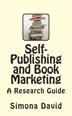 Self-Publishing and Book Marketing: A Research Guide