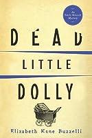 Dead Little Dolly (Emily Kincaid Mysteries #5)