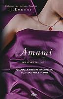 Amami (Stark Trilogy, #3)