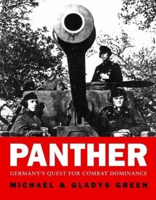 Panther Germany's Quest for Combat Dominance (Osprey General Military)