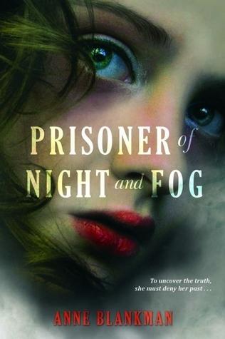 Prisoner of Night and Fog (Prisoner of Night and Fog, #1)