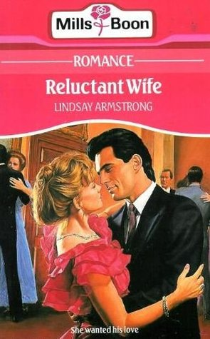 Reluctant Wife by Lindsay Armstrong