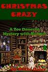 Christmas Crazy (Zoe Donovan Mystery #3)