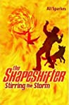 Stirring the Storm (The Shapeshifter, #5)