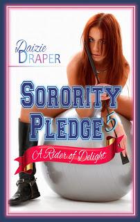 Sorority Pledge 5: A Rider of Delight
