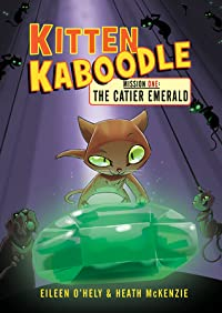 Kitten Kaboodle Mission One: The Catier Emerald