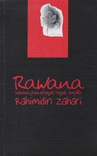 Rawana: Selected Poems/Sajak-sajak Terpilih