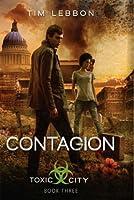 Contagion (Toxic City, #3)