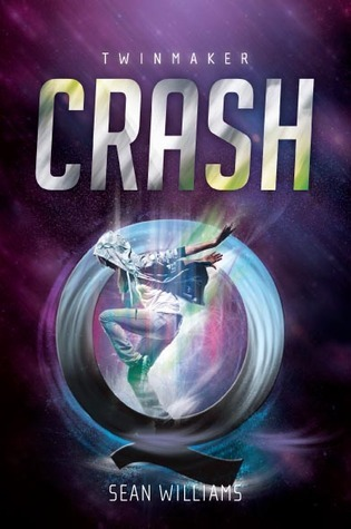 Crash (Twinmaker, #2)