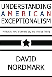Understanding American Exceptionalism