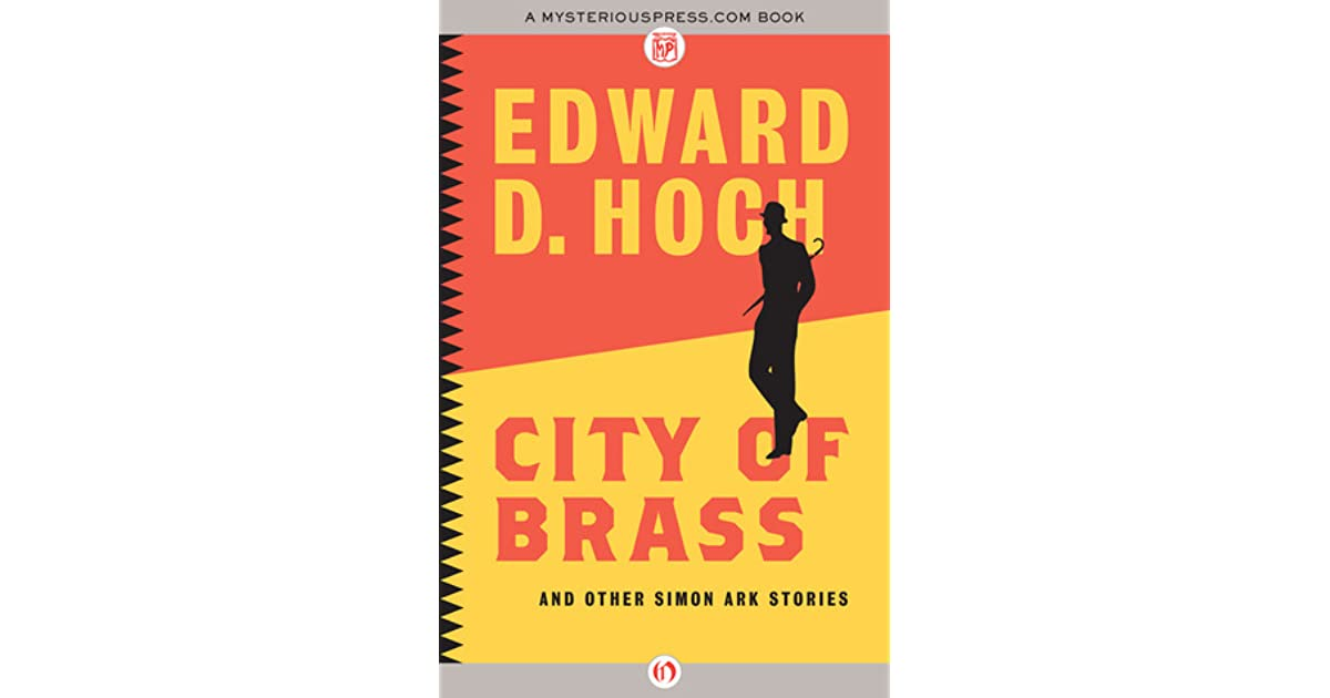 City Of Brass And Other Simon Ark Stories By Edward D Hoch