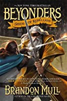 Seeds of Rebellion (Beyonders, #2)
