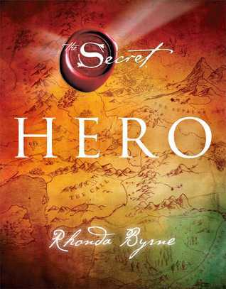 the hero Rhonda Byrne - Hero