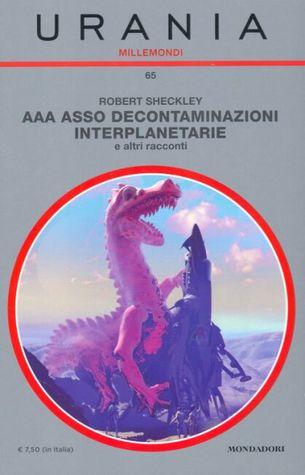 AAA Asso Decontaminazioni Interplanetarie e altri racconti